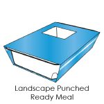 Landscape Punched Ready Meal